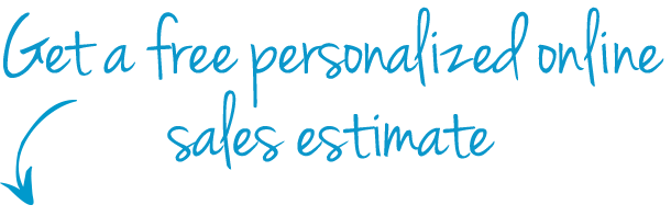 Get a free personalized online sales estimate